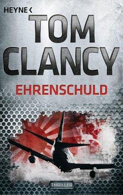 Ehrenschuld / Jack Ryan Bd.8 - Clancy, Tom