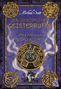 Der unheimliche Geisterrufer / Die Geheimnisse des Nicholas Flamel Bd.4 - Scott, Michael