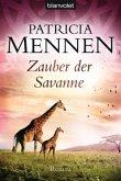Zauber der Savanne / Afrika-Saga Bd.3