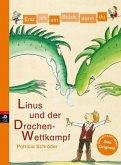 Linus und der Drachen-Wettkampf / Erst ich ein Stück, dann du Bd.22