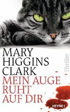 Mein Auge ruht auf dir - Clark, Mary Higgins