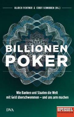 Billionenpoker - Fichtner, Ullrich; Schnibben, Cordt