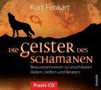 Die Geister des Schamanen, Praxis-CD, 1 Audio-CD