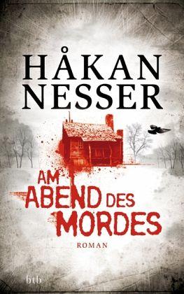 Am Abend des Mordes / Inspektor Gunnar Barbarotti Bd.5 - Nesser, Håkan