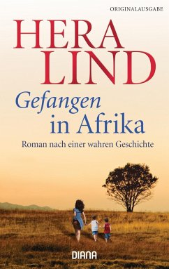 Gefangen in Afrika - Lind, Hera