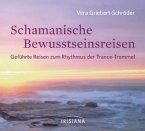 Schamanische Bewusstseinsreisen, 1 Audio-CD