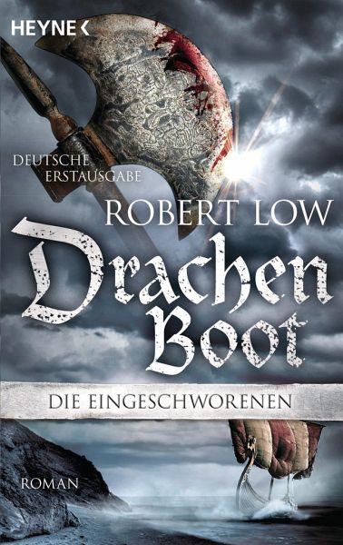 Drachenboot / Die Eingeschworenen Bd.3 - Low, Robert