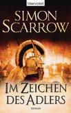 Im Zeichen des Adlers / Rom-Serie Bd.1