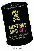 Meetings sind Gift