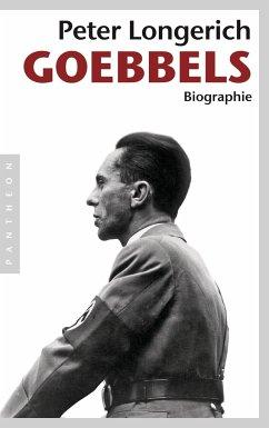 Joseph Goebbels - Longerich, Peter