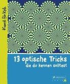 13 optische Tricks, die du kennen solltest