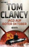 Jagd auf Roter Oktober / Jack Ryan Bd.4