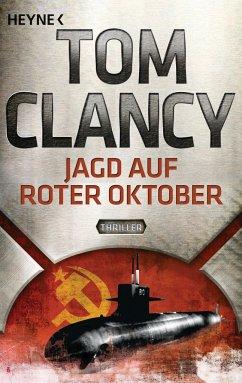 Jagd auf Roter Oktober / Jack Ryan Bd.4 - Clancy, Tom
