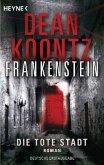 Die tote Stadt / Frankenstein Bd.5