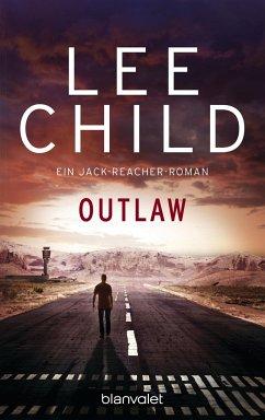 Outlaw / Jack Reacher Bd.12 - Child, Lee