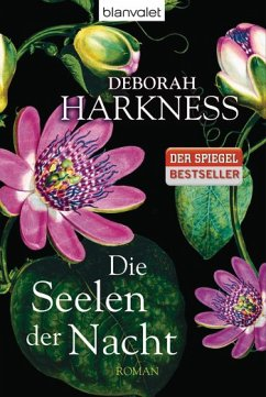 Die Seelen der Nacht / All Souls Trilogie Bd.1 - Harkness, Deborah