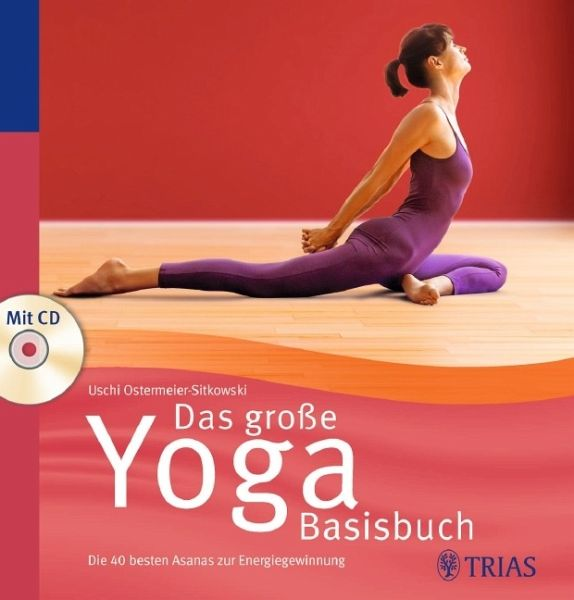 das gro e yoga basisbuch von uschi ostermeier sitkowski portofrei bei b bestellen. Black Bedroom Furniture Sets. Home Design Ideas