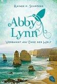 Verbannt ans Ende der Welt / Abby Lynn Bd.1