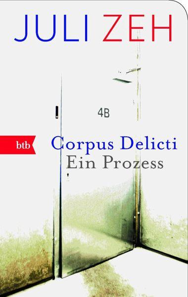 corpus delicti von juli zeh taschenbuch. Black Bedroom Furniture Sets. Home Design Ideas
