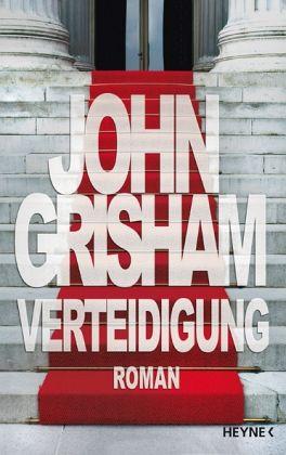 Verteidigung - Grisham, John