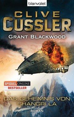Das Geheimnis von Shangri La / Fargo Adventures Bd.3 - Cussler, Clive;Blackwood, Grant