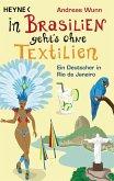 In Brasilien geht's ohne Textilien