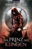 Der Prinz der Klingen / Schattenprinz Trilogie Bd.2