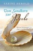 Vom Sandkorn zur Perle