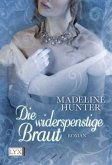 Die widerspenstige Braut / Regency Bd.2