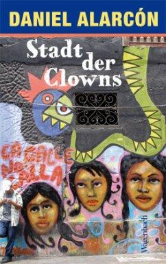 Stadt der Clowns - Alarcón, Daniel