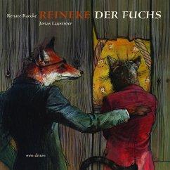 Reinecke der Fuchs - Lauströer, Jonas; Raecke, Renate