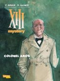 Colonel Amos / XIII Mystery Bd.4