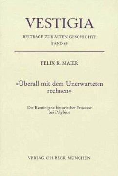 Überall mit dem Unerwarteten rechnen - Maier, Felix K.