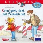 Conni geht nicht mit Fremden mit / Lesemaus Bd.137