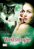 Wolfsmagie / Geschöpfe der Nacht Bd.10