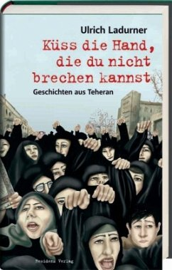 Küss die Hand, die du nicht brechen kannst - Ladurner, Ulrich