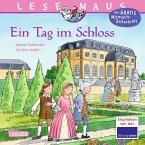 Ein Tag im Schloss / Lesemaus Bd.33