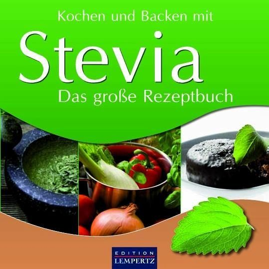 kochen und backen mit stevia buch. Black Bedroom Furniture Sets. Home Design Ideas