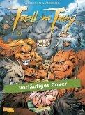 Wahas Geschichte / Troll von Troy Bd.14