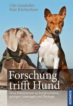 Forschung trifft Hund - Gansloßer, Udo; Kitchenham, Kate