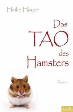 Das Tao des Hamsters - Hoyer, Heike