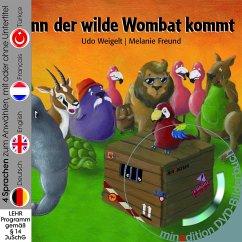 Wenn der wilde Wombat kommt (Buch mit DVD) - Weigelt, Udo; Freund, Melanie