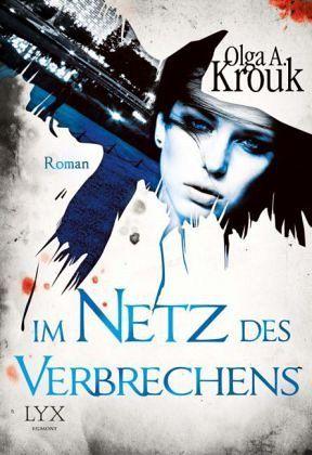 Im Netz des Verbrechens / Catwalk Bd.2 - Krouk, Olga A.