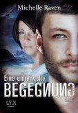 Eine unheilvolle Begegnung / Dyson Bd.1