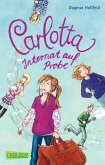 Internat auf Probe / Carlotta Bd.1