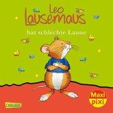 Leo Lausemaus hat schlechte Laune