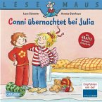 Conni übernachtet bei Julia / Lesemaus Bd.115