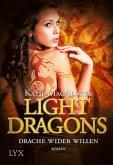Drache wider Willen / Light Dragons Trilogie Bd.1