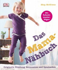 Das Mama-Nähbuch