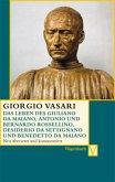 Das Leben des Giuliano da Maiano, Antonio und Bernardo Rossellino, Desiderio da Settignano und Benedetto da Maiano